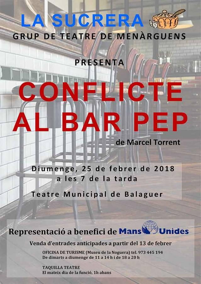 """""""Conflicte al Bar Pep"""" aquest diumenge al Teatre Municipal de Balaguer"""