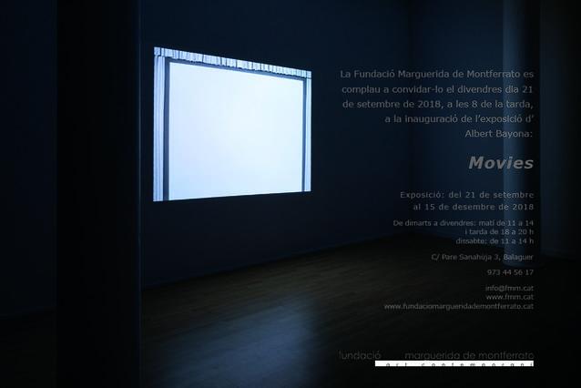 La Fundació Marguerida de Montferrato inaugura, el proper 21 de setembre a les 8 de la tarda, l'exposició Movies d'Albert Bayona