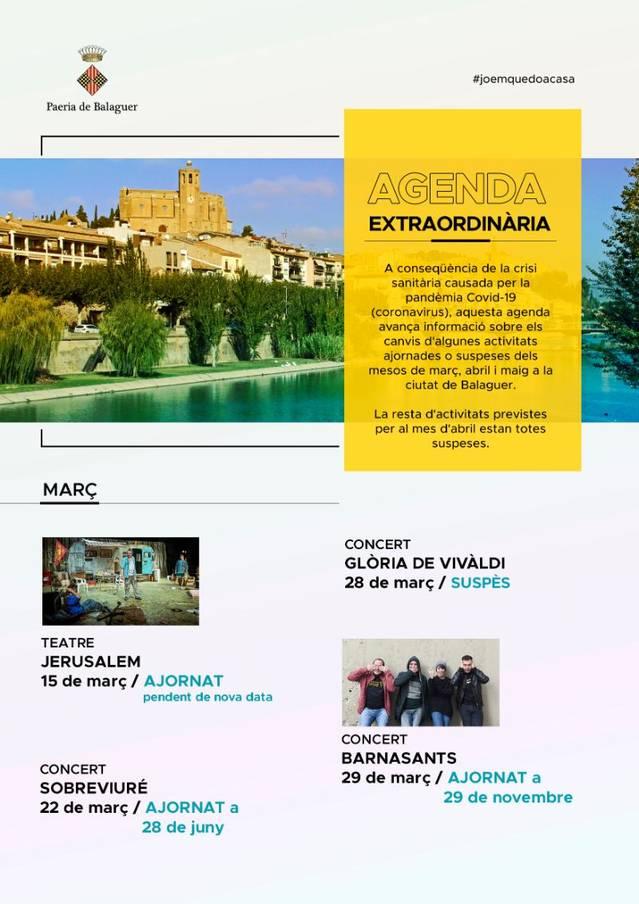 La Paeria de Balaguer fa pública una 'agenda extraordinària' en què detalla tots els actes culturals i/o lúdics que han quedat ajornats o suspesos definitivament dels mesos de març, abril i maig