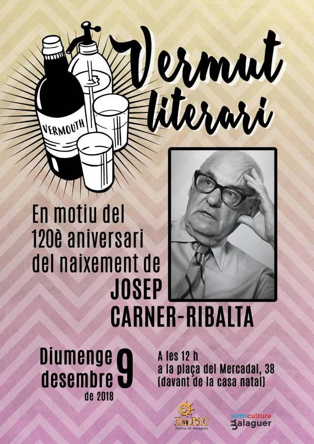 Vermut literari en motiu del 120è aniversari del naixement de l'escriptor Josep Carner-Ribalta