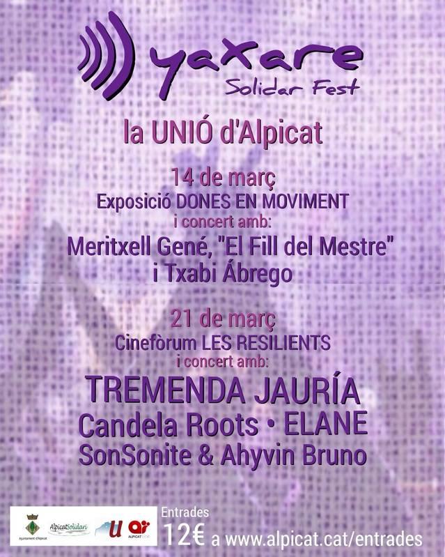 Alpicat acollirà el primer Yaxare Solidar Fest, amb les dones com a protagonistes i beneficiàries, i un concert el dia 21 de març com a acte principal