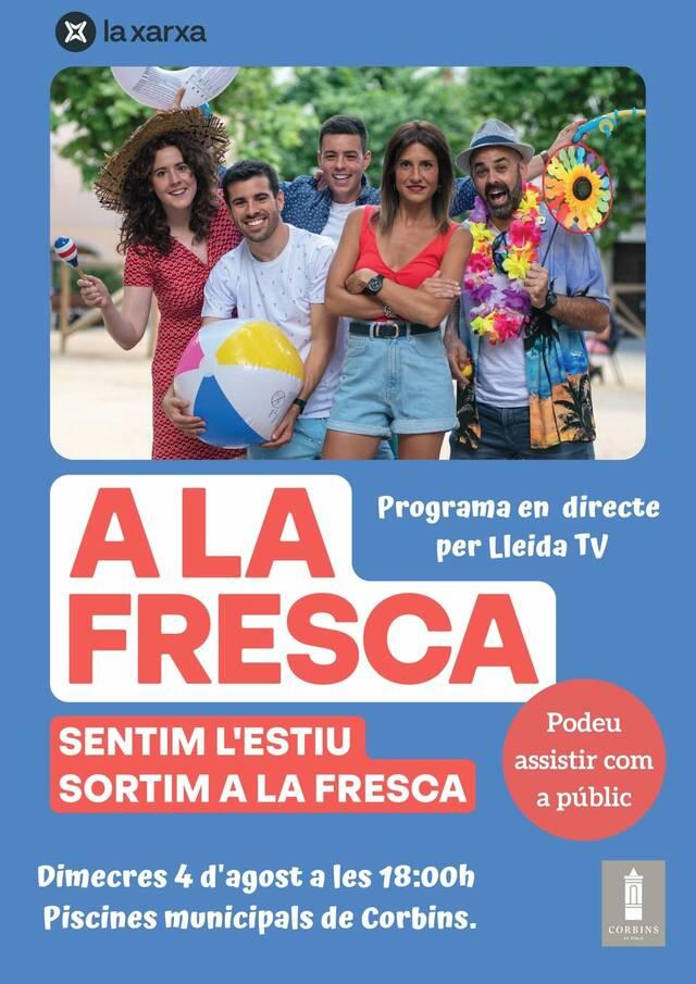 Demà, el programa 'A la fresca', en directe per Lleida Televisió des de les piscines de Corbins