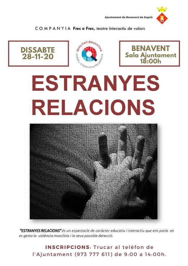 'Estranyes relacions', dissabte 28 a Benavent de Segrià