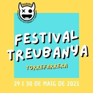 Torrefarrera organitza la primera edició del Festival Treubanya, el Festival Familiar d'Arts Escèniques