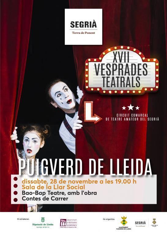 Tret de sortida a les XVII Vesprades Teatrals del Segrià amb doble actuació, a Puigverd i Artesa