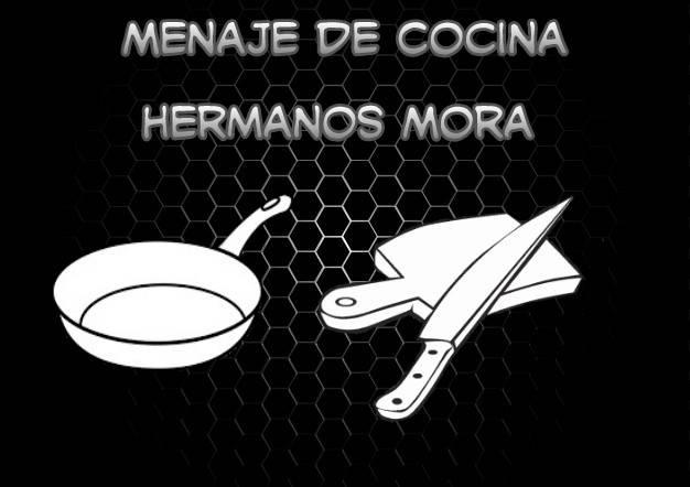 Menaje de Cocina Hermanos Mora