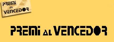 PREMI AL VENCEDOR