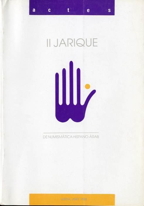 Actes del II Jarique de numismàtica hispano-àrab