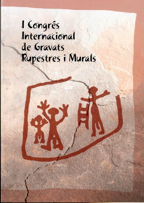Actes del Ir Congrés de Gravats Rupestres i Murals. Homenatge a Lluís Díez-Coronel (Lleida, 23-27 de novembre de 1992)