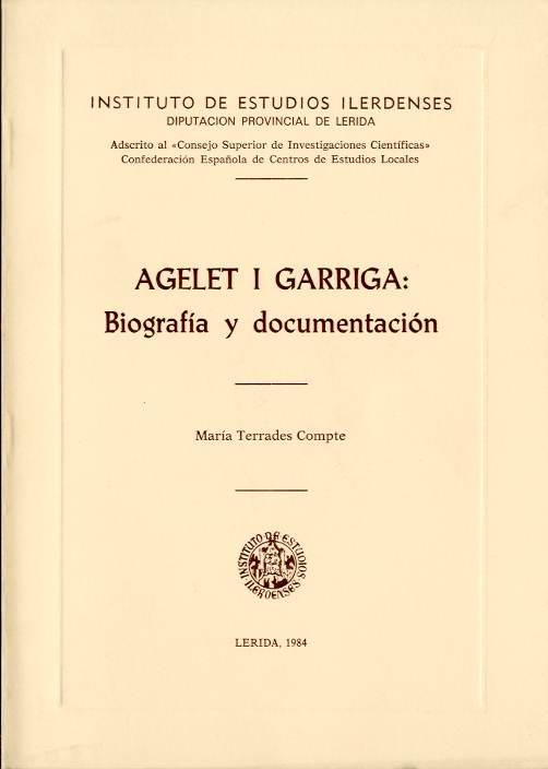 Agelet i Garriga: biografía y documentación