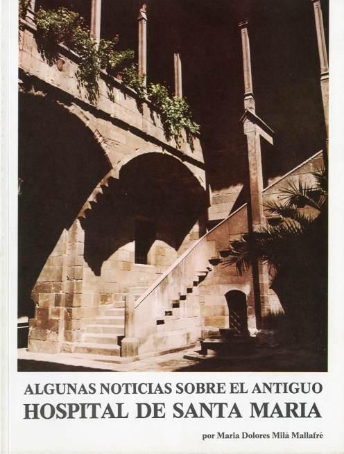 Algunas noticias sobre el antiguo Hospital de Santa María