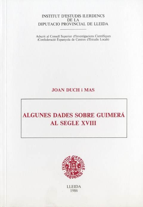 Algunes dades sobre Guimerà al s. XVIII (Miscel·lània