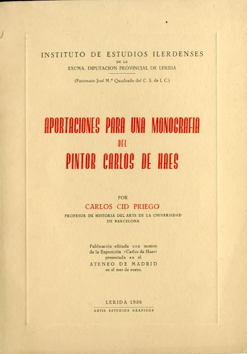 Aportaciones para una monografía del pintor Carlos de Haes