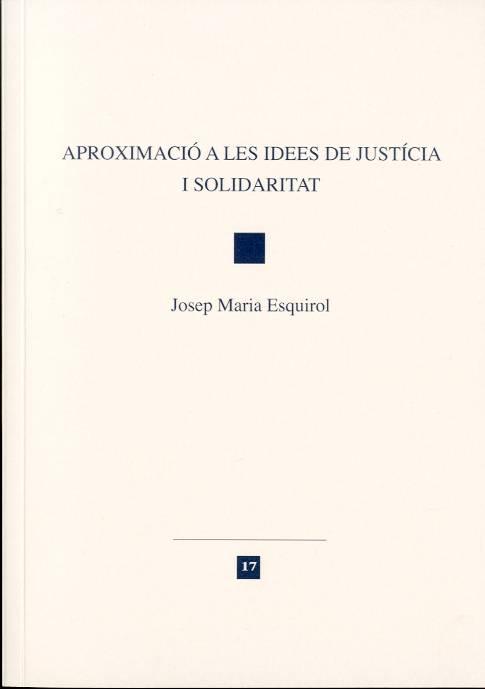 Aproximació a les idees de justícia i solidaritat