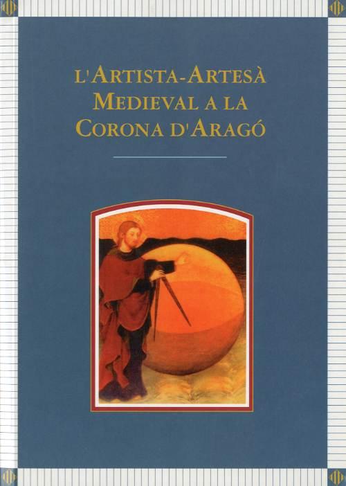 Artista-artesà medieval a la Corona d'Aragó, L'