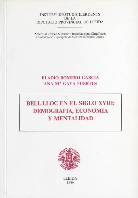 Bell-lloc en el siglo XVIII: demografía, economía y mentalidad (Miscel·lània de