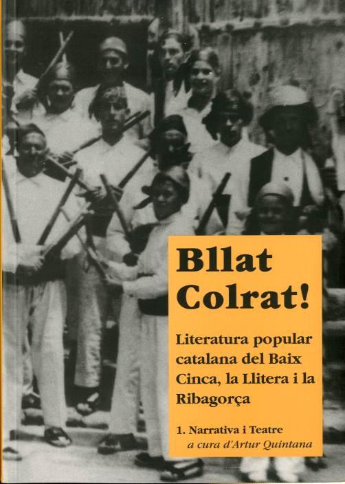 Bllat Colrat. Literatura popular catalana del Baix Cinca, la Llitera i la Ribagorça