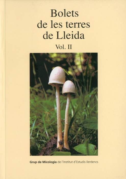 Bolets de les terres de Lleida (vol.II)
