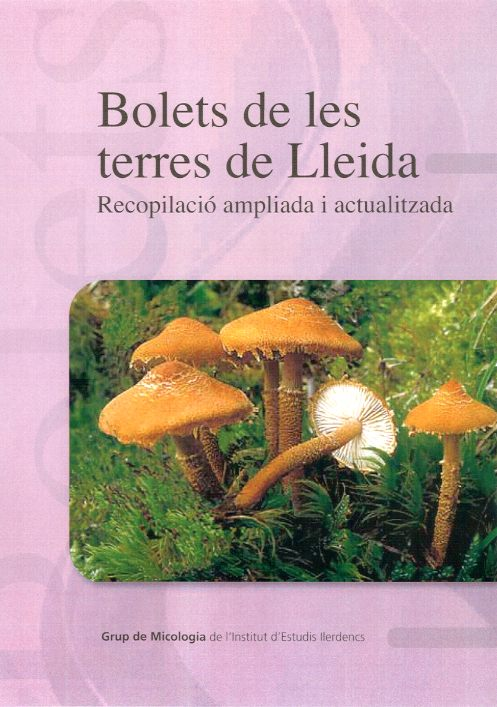 Bolets Terres de Lleida. Recopilació