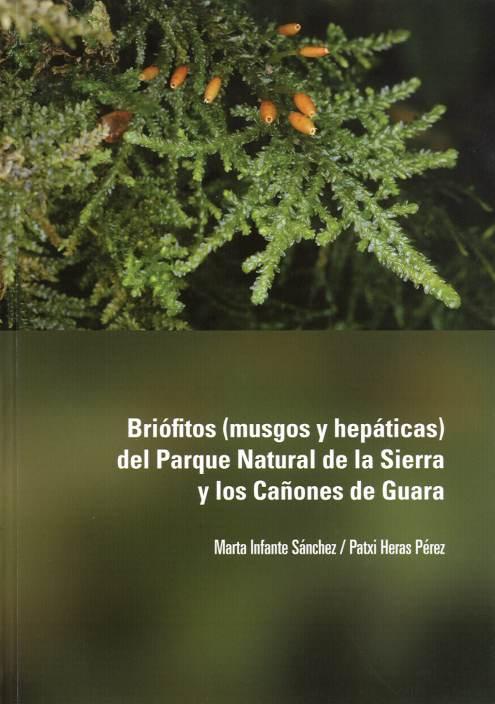 Briófitos (musgos y hepáticas) del Parque Natural de la Sierra y los Cañones de Guara