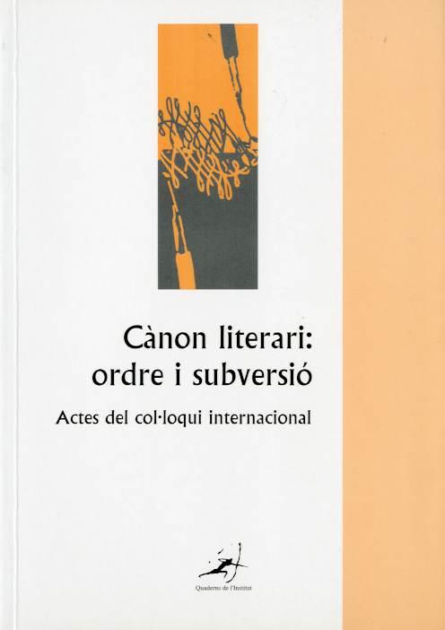 Cànon literari. Ordre i subversió