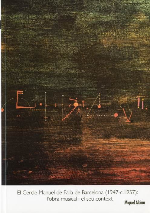 Cercle Manuel de Falla de Barcelona (1947-c.1957): l'obra musical i el seu context, El