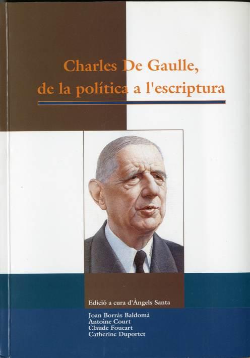 Charles De Gaulle, de la política a l'escriptura