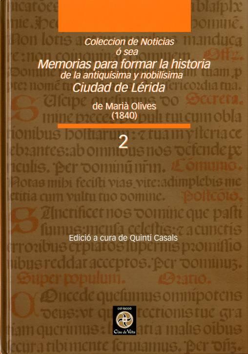 Colección de Noticias ó sea Memorias para formar la historia de la antiquísima y nobilísima ciudad de Lérida
