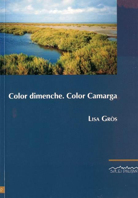 Color dimenche. Color Camarga