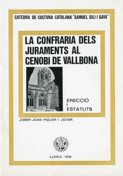 Confraria dels juraments al cenobi de Vallbona, La (Erecció i estatuts)