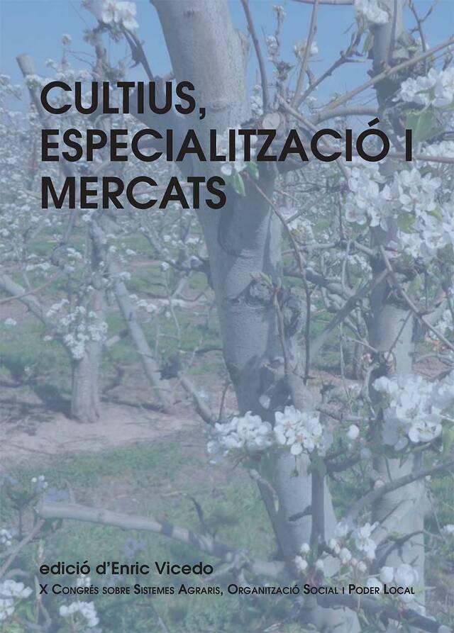Cultius Especialització i Mercats
