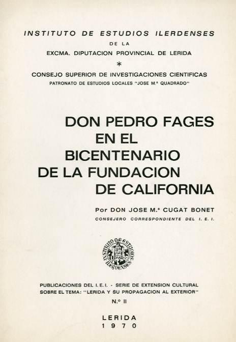 Don Pedro Fages en el bicentenario de la fundación de California
