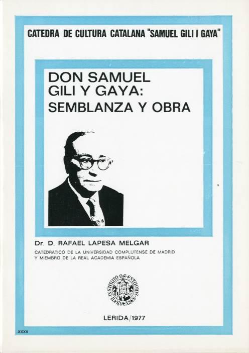 Don Samuel Gili y Gaya: semblanza y obra
