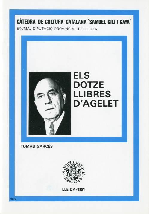 Dotze llibres d'Agelet, Els