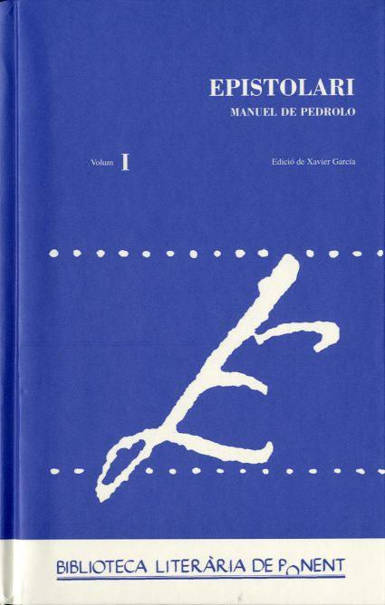 Epistolari de Manuel de Pedrolo. I