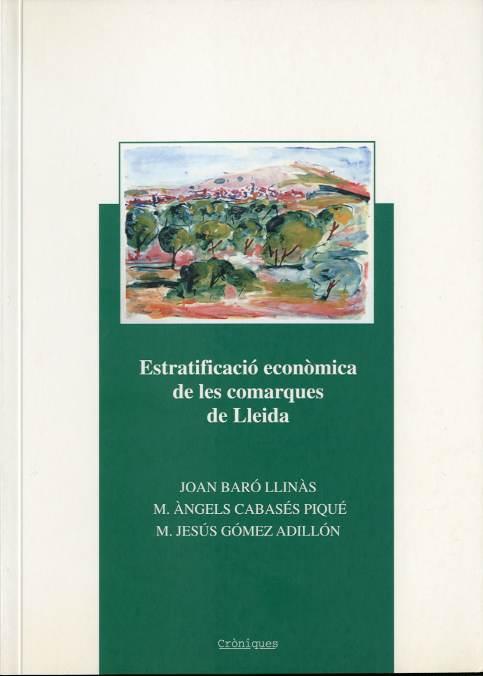Estratificació econòmica de les comarques de Lleida