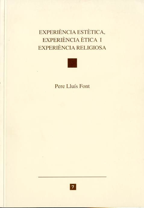 Experiència estètica, experiència ètica i experiència religiosa