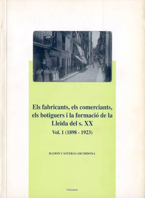 Fabricants, els comerciants, els botiguers i la formació de la Lleida del s. XX, Els