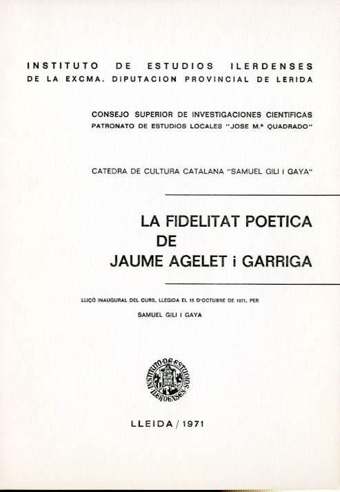 Fidelitat poètica de Jaume Agelet i Garriga, La