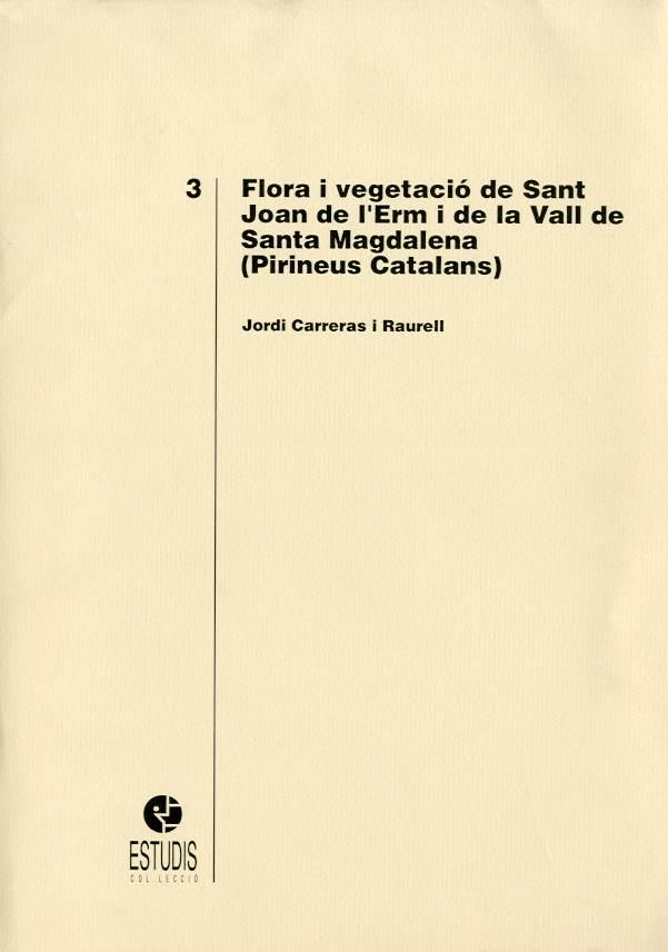 Flora i vegetació de Sant Joan de l'Erm i de la Vall de Santa Magdalena (Pirineus catalans)