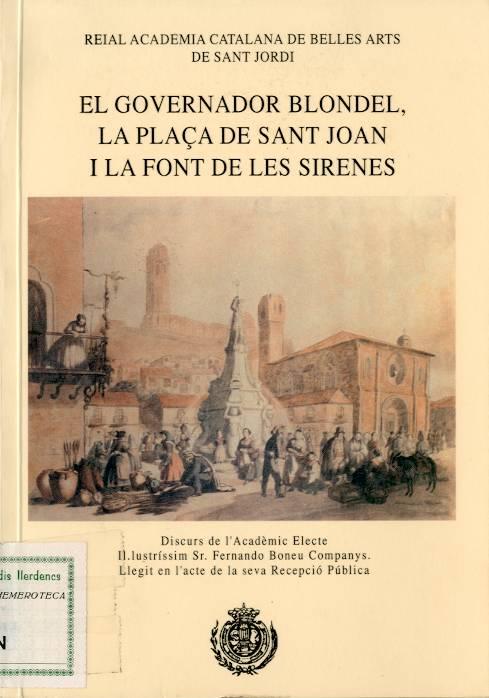 Governador Blondel, la plaça de Sant Joan i la font de les Sirenes, El