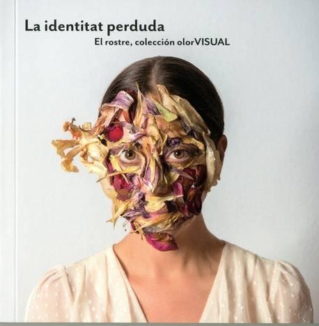 Identitat perduda, La. El rostre, colección olor VISUAL