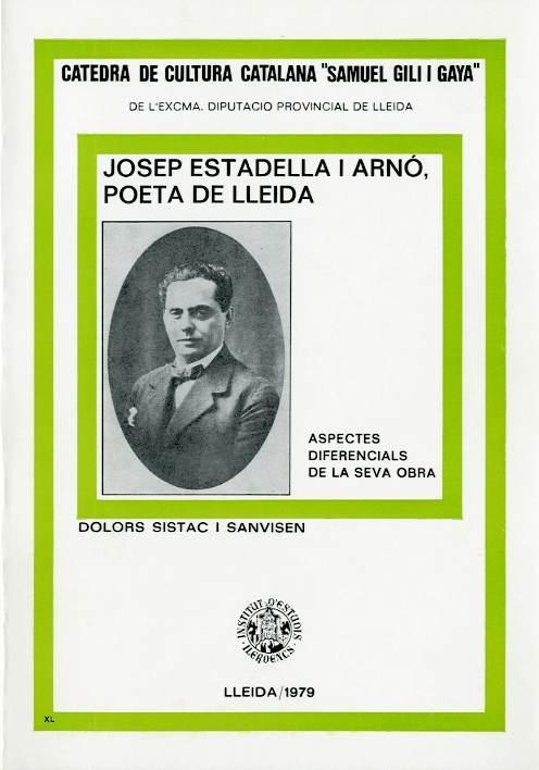 Josep Estadella i Arnó, poeta de Lleida. Aspectes diferencials de la seva obra