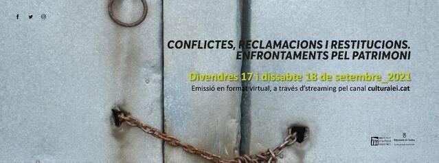 La restitució patrimonial: reclamacions, models i superació de conflictes, a càrrec de Joaquim Nadal, Institut Català de Recerca en Patrimoni Cultural, Universitat de Girona