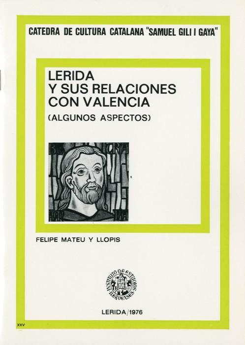 Lérida y sus relaciones con Valencia (Algunos aspectos)