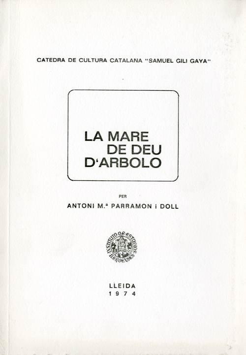 Mare de Déu d'Arboló, La