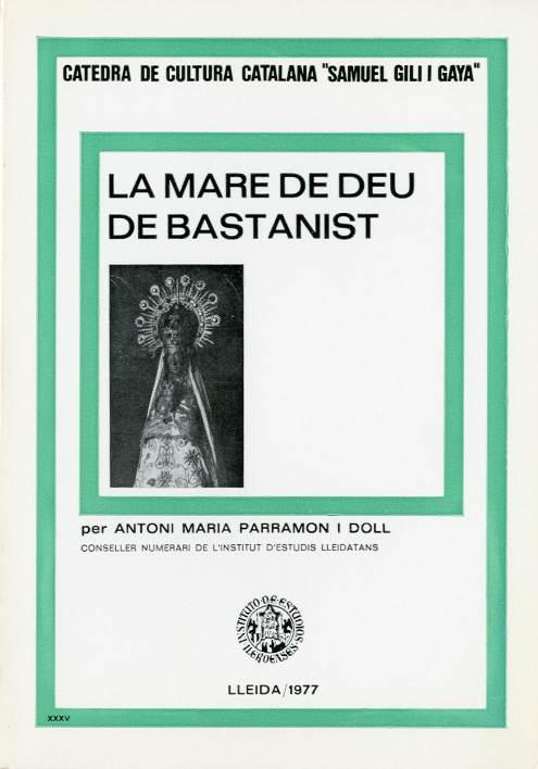 Mare de Déu de Bastanist, La