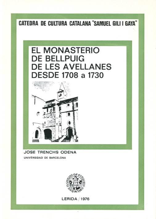 Monasterio de Bellpuig de les Avellanes desde 1708 a 1738, El