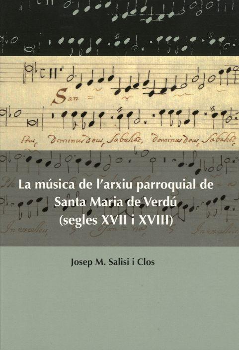Música de l'arxiu parroquial de Santa Maria de Verdú (segles XVII i XVIII), La