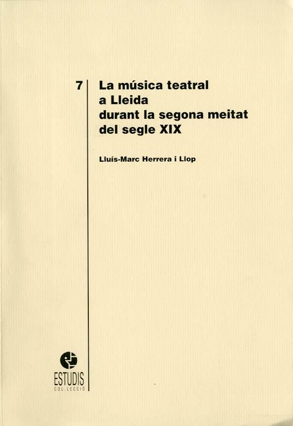 Música teatral a Lleida durant la segona meitat del s. XIX, La